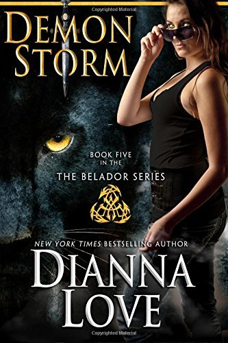 DEMON STORM: Belador Book 5 by Love, Dianna (October 21, 2014) Paperback