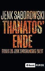 Thanatos' Ende: Bonus zu Jenk Saborowskis BIEST (Solveigh-Lang-Reihe) (German Edition)