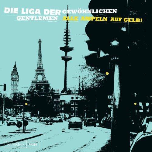 die Liga der Gewöhnlichen Gentlemen: Alle Ampeln auf Gelb (Audio CD)