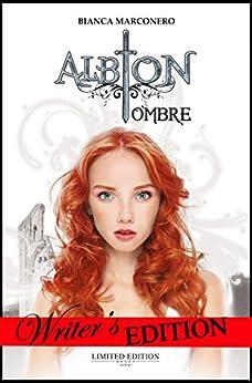 Albion - Ombre (Albion - Ciclo del primo anno Vol. 2) (Italian Edition) par [Marconero, Bianca]