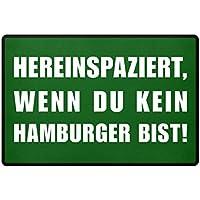 Hochwertige Fußmatte - Bremen Fußmatte   Hereinspaziert, wenn Du kein Hamburger bist!