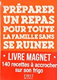 Livre magnet - Préparer un repas pour toute la famille sans se ruiner