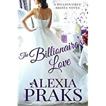 The Billionaire's Love (Billionaires' Brides Book 3) (English Edition)