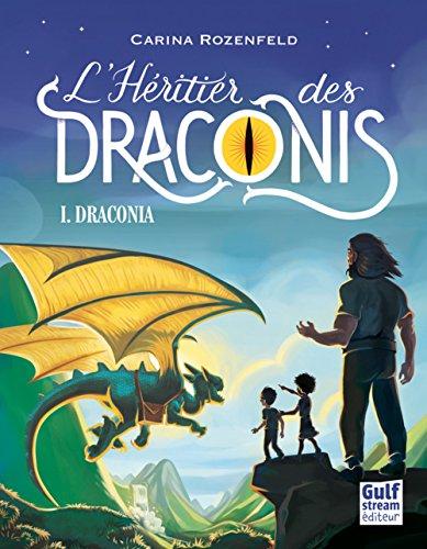 Draconia - tome 1 L'Héritier des Draconis (1) par Carina Rozenfeld
