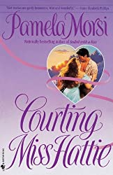 Courting Miss Hattie: A Novel
