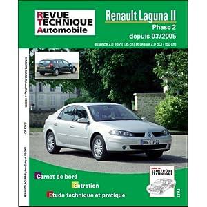 Revue Technique B700.5 Laguna II Phase 2.2.0 16v/2.0dci 03/2005