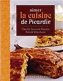 Aimer la cuisine de Picardie...