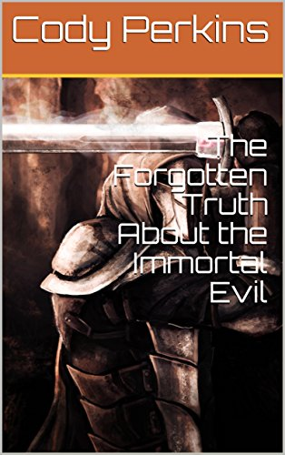 the-forgotten-truth-about-the-immortal-evil-english-edition