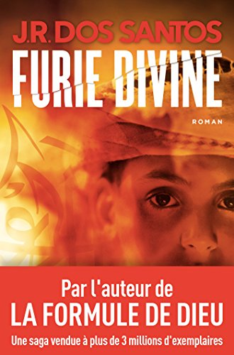 Jose Rodrigues Dos Santos - Furie divine