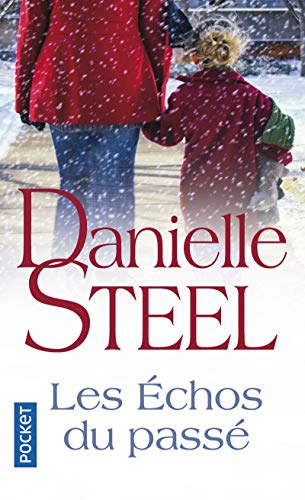 Les échos du passé par Danielle STEEL
