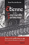 Etienne ou la tourmente parisienne par Pelletier-Gautier