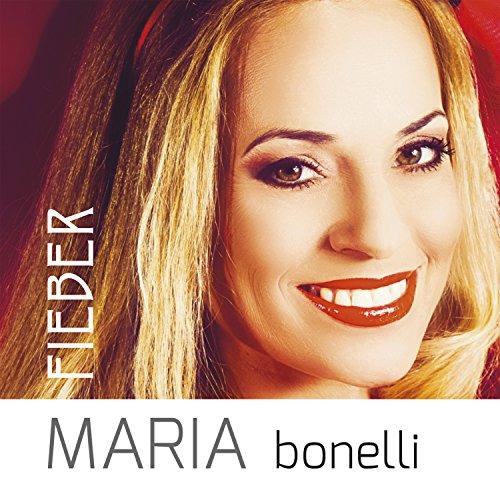Maria Bonelli - Fieber