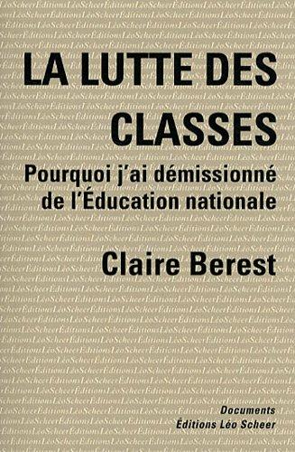 La lutte des classes : Comment j'ai ...