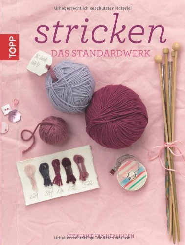 Preisvergleich Produktbild Stricken: Das Standardwerk (inkl. DVD)