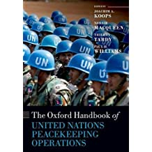 The Oxford Handbook of United Nations Peacekeeping Operations (Oxford Handbooks)