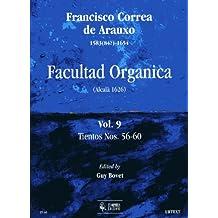 Ut Orpheus correa de Arauxo Francisco–Facultad Organica (Alcala 1626) Vol.9: Tientos N ° 56–60Partition clásico Piano–instrumento de teclado órgano