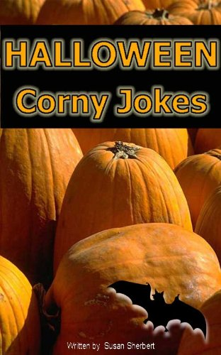 Halloween Corny Jokes and Humor (Holiday corny joke books) (English Edition)