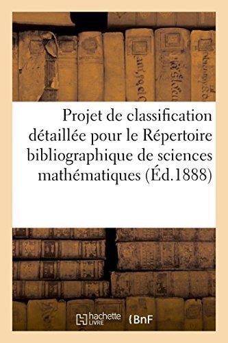 Projet de classification détaillée pour le Répertoire bibliographique des sciences mathématiques