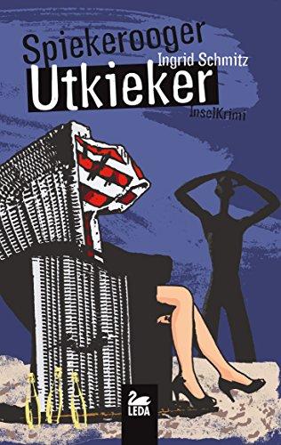 Buchseite und Rezensionen zu 'Spiekerooger Utkieker: Ostfrieslandkrimi' von Ingrid Schmitz