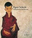 Egon Schiele: Selbstportr?ts und Portr?ts