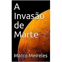 A Invasão de Marte (Portuguese Edition)