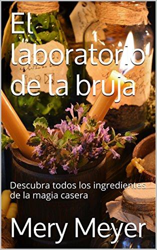 El-laboratorio-de-la-bruja-Descubra-todos-los-ingredientes-de-la-magia-casera