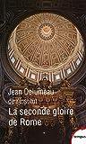 La seconde gloire de Rome