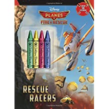 Rescue Racers [With Sticker(s) and Crayons] (Planes: Fire & Rescue)
