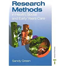Research Methods in Health Social and Early Years Care by Sandy Green (2000-08-15)