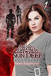 Skin Deep (Dark Reflections Book 1)