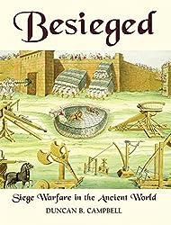 Besieged: Siege Warfare in the Ancient World