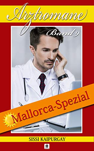 Arztromane Band 9: Mallorca Spezial