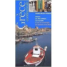 Guide Bleu Évasion : Grèce continentale de Denis Montagnon ( 14 novembre 2002 )