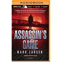 Assassin's Game by Ward Larsen (2014-08-26)