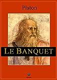 Le Banquet - De l'amour (Petits Grecs) - Format Kindle - 9782367530246 - 0,99 €