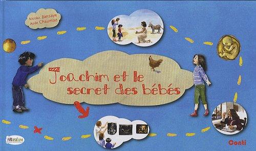 Joachim et le secret des bébés