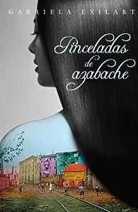 Pinceladas de azabache par Gabriela Exilart