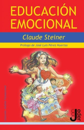 Educación Emocional (Análisis Transaccional) por Claude Steiner