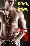 Rebel, Rebel (CD/TV Series Book 9) (English Edition)