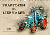 Traktoren für Liebhaber (Wandkalender 2019 DIN A4 quer): Nostalgische Traktoren - geliebte Kraftpakete, die viele in ihren Bann ziehen (Monatskalender, 14 Seiten ) (CALVENDO Technologie)