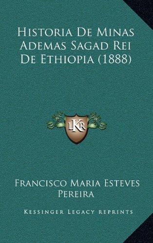 Historia de Minas Ademas Sagad Rei de Ethiopia (1888)