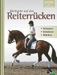 Rücksicht auf den Reiterrücken: Schonen - Schützen - Stärken