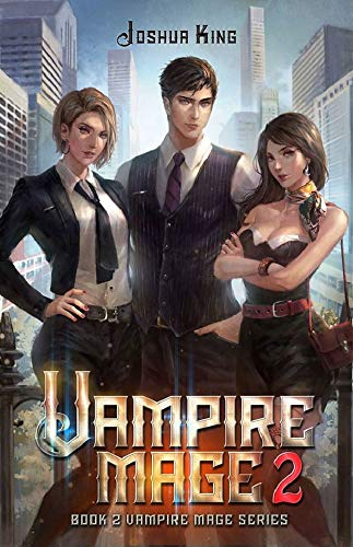 Vampire Mage 2: An Urban Fantasy Harem (The Vampire Mage) (English Edition)