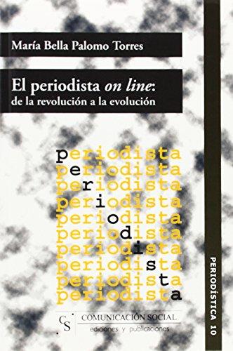 El periodista on line/ The On-line Journalist par  Bella Palomo Torres