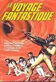 """Afficher """"Le Voyage fantastique"""""""