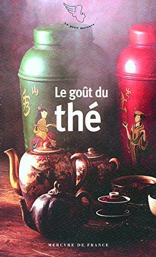 Le goût du thé par Collectifs