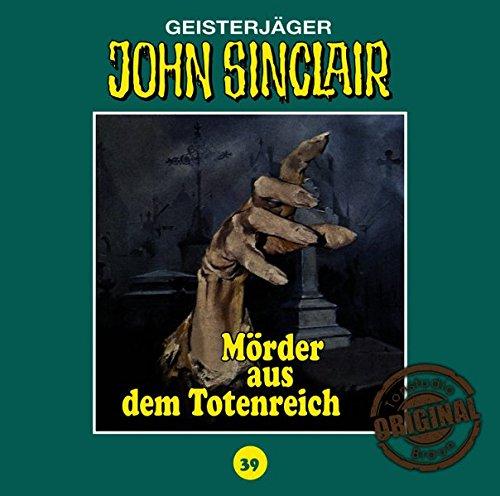 John Sinclair (39) Der Mörder aus dem Totenreich (Jason Dark) Tonstudio Braun / Lübbe Audio 2016