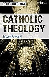 Catholic Theology (Doing Theology)
