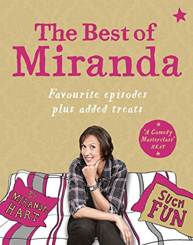 The Best of Miranda: Favourite episodes plus added treats - such fun! (English Edition)