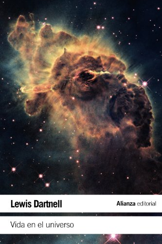 Vida en el universo: Una introducción a la astrobiología (El Libro De Bolsillo - Ciencias) por Lewis Dartnell